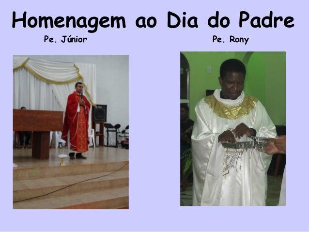 Homenagem ao Dia do Padre Pe. Júnior Pe. Rony