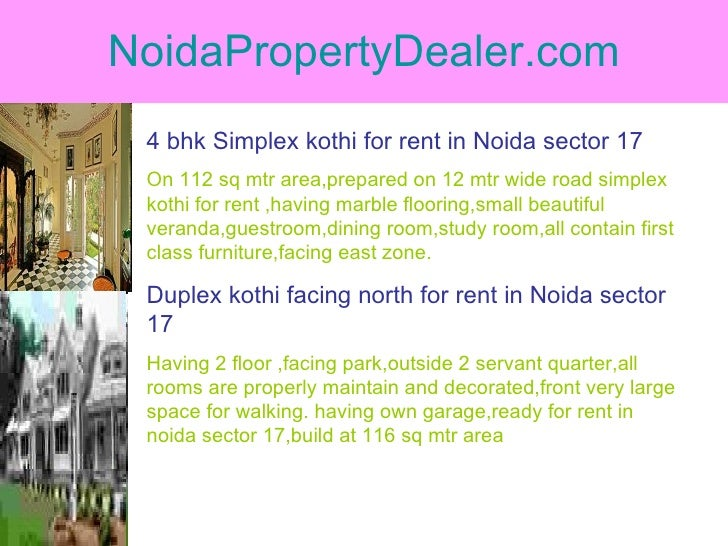 NoidaPropertyDealer.com 4 bhk Simplex kothi for rent in Noida sector 17 On 112 sq mtr area,prepared on 12 mtr wide road si...