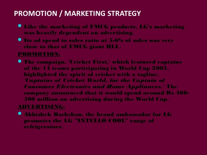 lg promotional strategy Business strategy lg has numerous lg uses sports marketing in their unique marketing mix to also provide a top line initiative of the company.