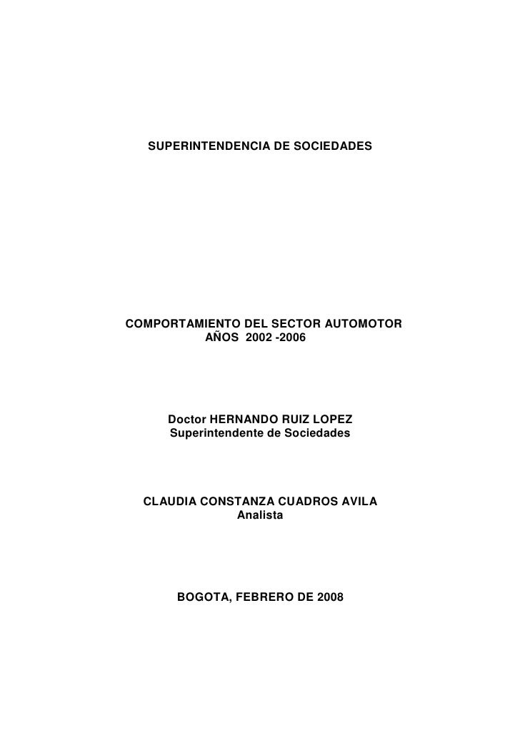SUPERINTENDENCIA DE SOCIEDADESCOMPORTAMIENTO DEL SECTOR AUTOMOTOR         AÑOS 2002 -2006     Doctor HERNANDO RUIZ LOPEZ  ...