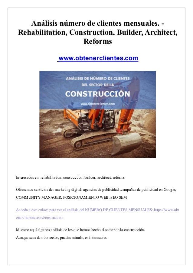 An�lisis n�mero de clientes mensuales. - Rehabilitation, Construction, Builder, Architect, Reforms www.obtenerclientes.com...