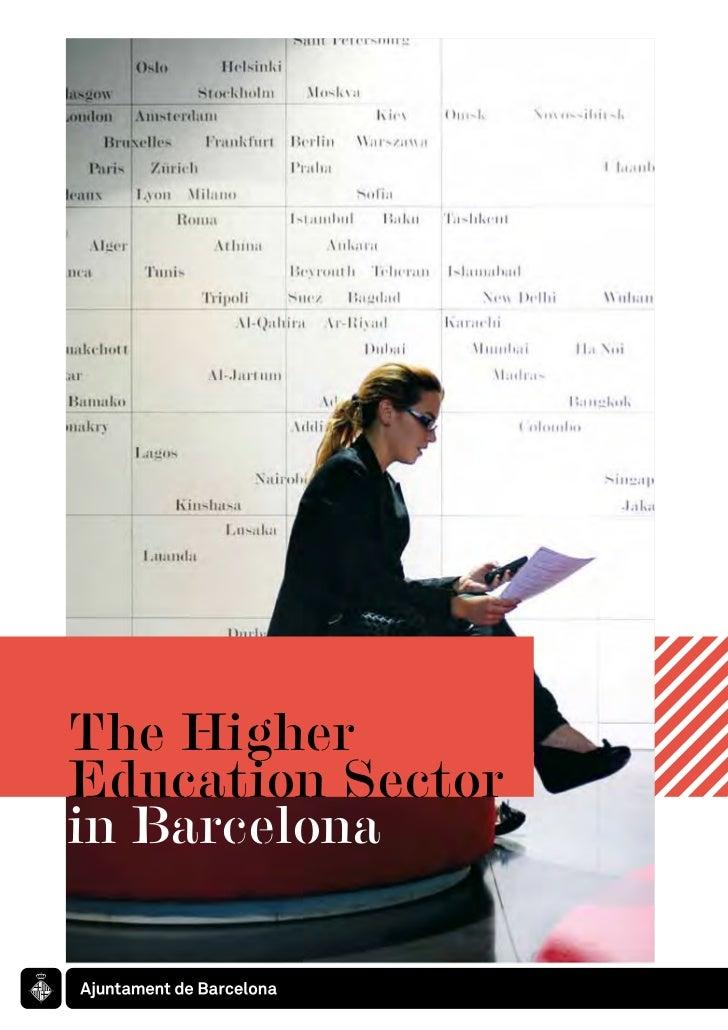 The HigherEducation Sectorin Barcelona