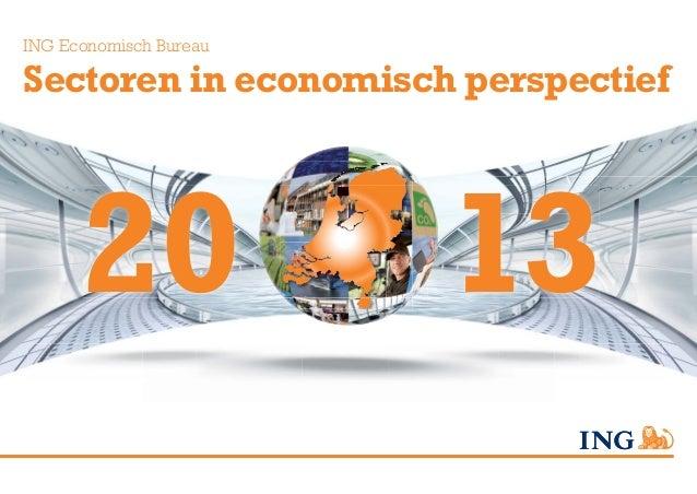 ING Economisch BureauSectoren in economisch perspectief      20                13