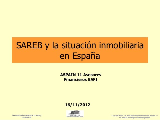 Informe Aspain 11 Sector Inmobiliario Y Sareb Banco Malo