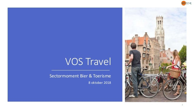 VOS Travel Sectormoment Bier & Toerisme 8 oktober 2018 1