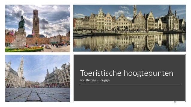 Toeristische hoogtepunten vb. Brussel-Brugge 17