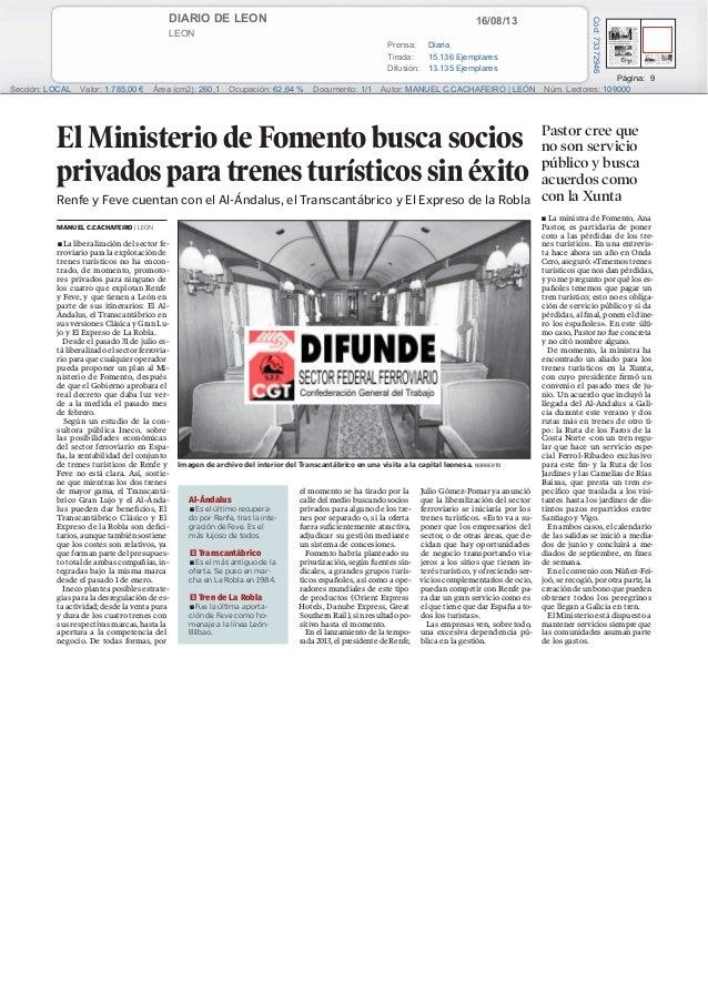 16/08/13DIARIO DE LEON LEON Prensa: Diaria Tirada: 15.136 Ejemplares Difusión: 13.135 Ejemplares Página: 9 Sección: LOCAL ...