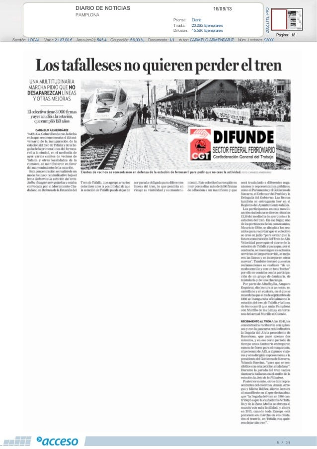 16/09/13DIARIO DE NOTICIAS PAMPLONA Prensa: Diaria Tirada: 20.262 Ejemplares Difusión: 15.580 Ejemplares Página: 18 Secció...
