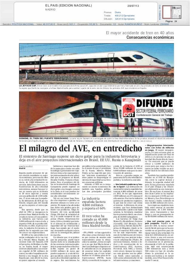 28/07/13EL PAIS (EDICION NACIONAL) MADRID Prensa: Diaria Tirada: 400.212 Ejemplares Difusión: 324.814 Ejemplares Página: 2...
