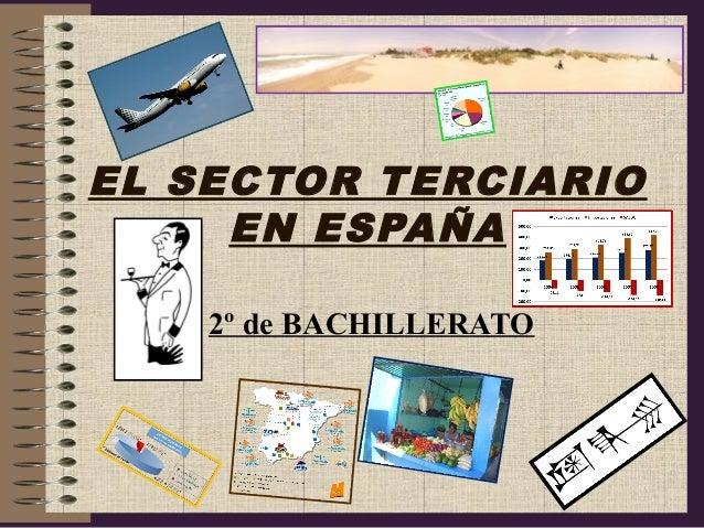 EL SECTOR TERCIARIO EN ESPAÑA 2º de BACHILLERATO