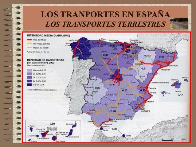 LOS TRANPORTES EN ESPAÑA LOS TRANSPORTES TERRESTRES