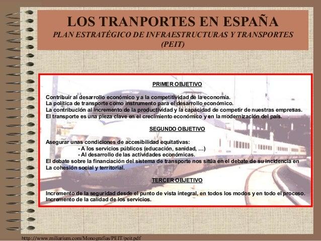PRIMER OBJETIVO Contribuir al desarrollo económico y a la competitividad de la economía. La política de transporte como in...