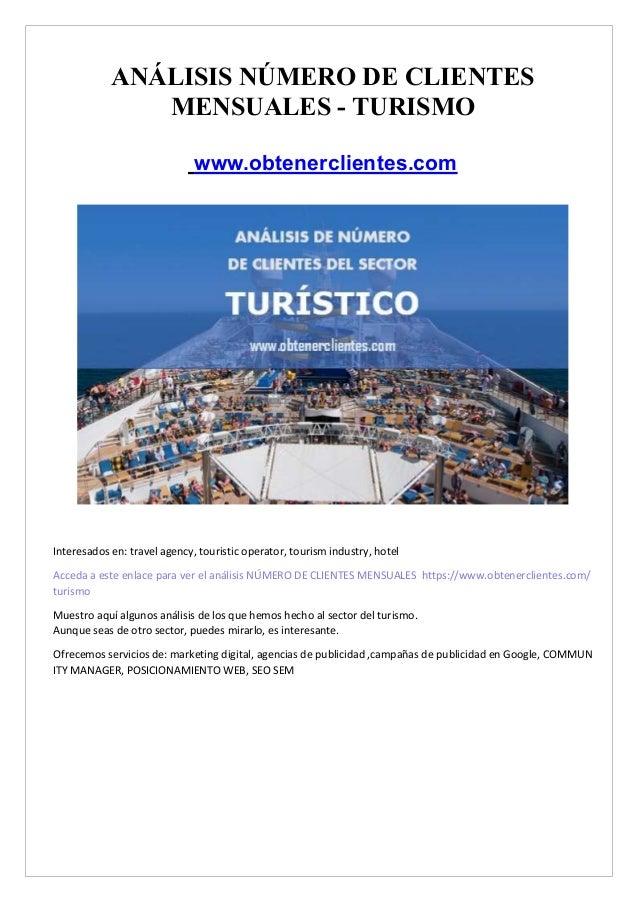 AN�LISIS N�MERO DE CLIENTES MENSUALES - TURISMO www.obtenerclientes.com Interesados en: travel agency, touristic operator,...