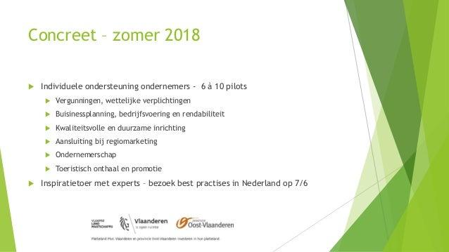 Concreet – zomer 2018  Individuele ondersteuning ondernemers - 6 à 10 pilots  Vergunningen, wettelijke verplichtingen  ...
