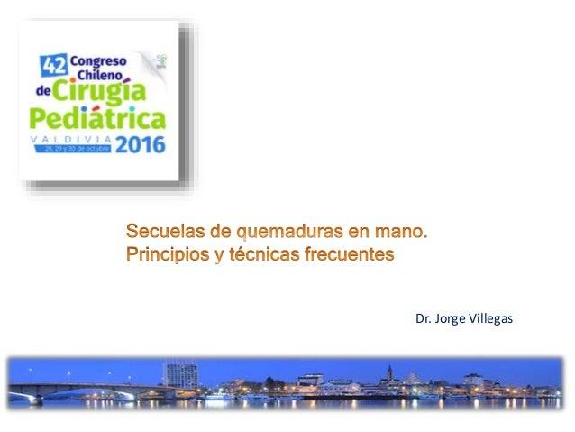 Dr. Jorge Villegas