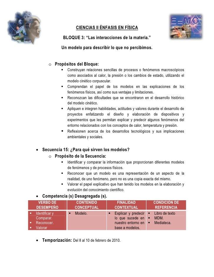 """CIENCIAS II ÉNFASIS EN FÍSICA                          BLOQUE 3: """"Las interacciones de la materia.""""                      U..."""