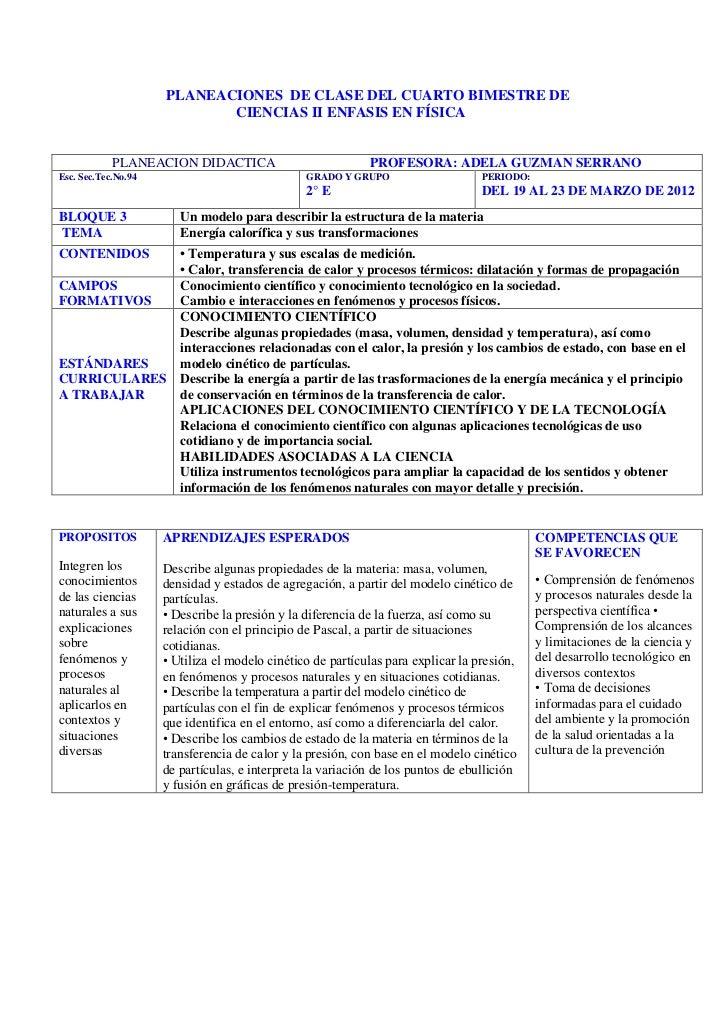 PLANEACIONES DE CLASE DEL CUARTO BIMESTRE DE                            CIENCIAS II ENFASIS EN FÍSICA            PLANEACIO...