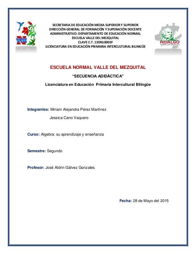 SECRETARIA DE EDUCACIÓN MEDIA SUPERIOR Y SUPERIOR DIRECCIÓN GENERAL DE FORMACIÓN Y SUPERACIÓN DOCENTE ADMINISTRATIVO: DEPA...