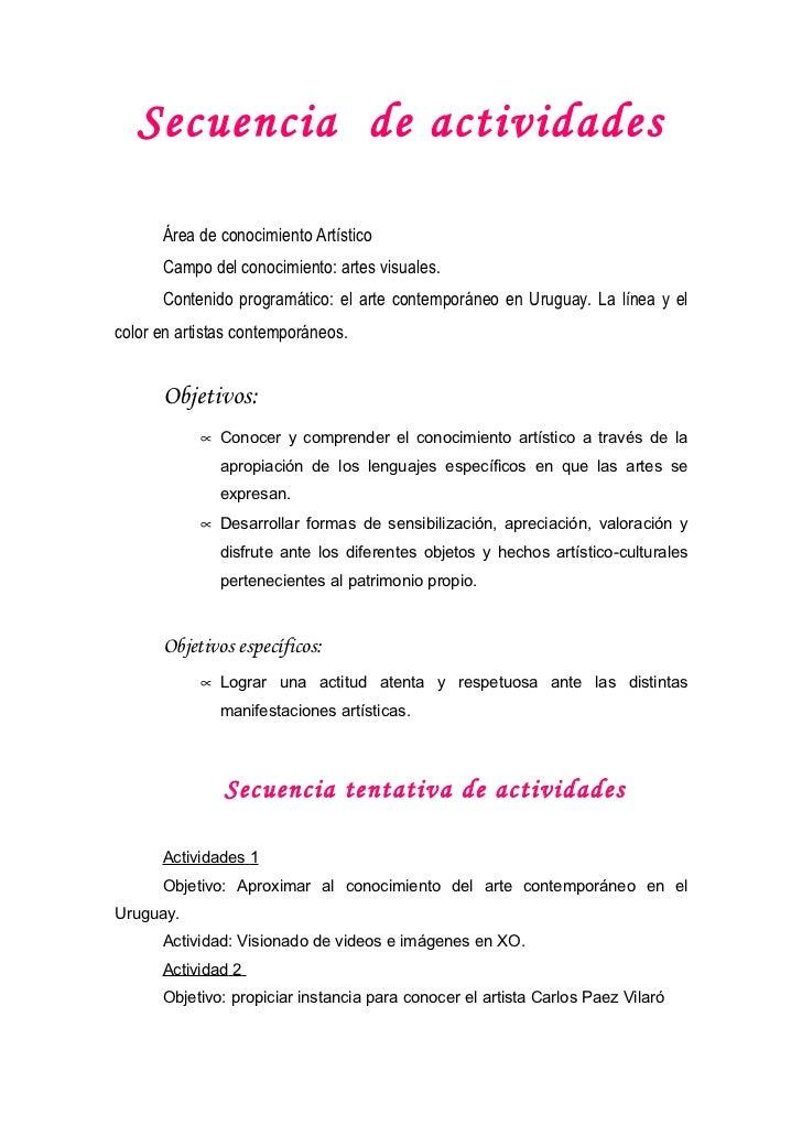 Secuencia de actividades      Área de conocimiento Artístico      Campo del conocimiento: artes visuales.      Contenido p...