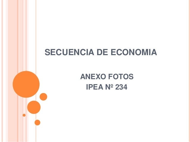 SECUENCIA DE ECONOMIA ANEXO FOTOS IPEA Nº 234