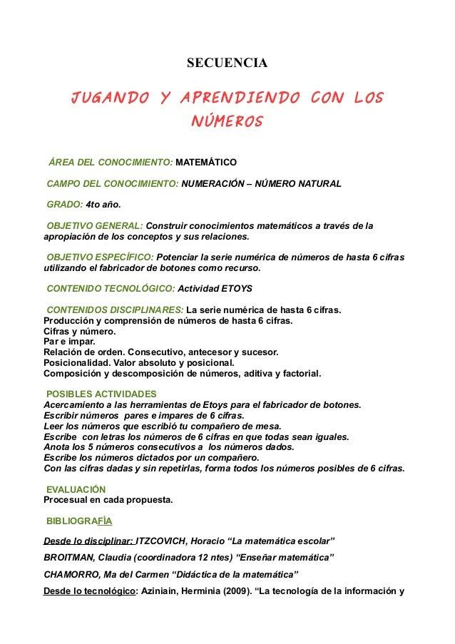 SECUENCIA JUGANDO Y APRENDIENDO CON LOS NÚMEROS ÁREA DEL CONOCIMIENTO: MATEMÁTICO CAMPO DEL CONOCIMIENTO: NUMERACIÓN – NÚM...