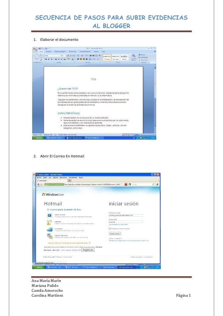 SECUENCIA DE PASOS PARA SUBIR EVIDENCIAS                AL BLOGGER1. Elaborar el documento2. Abrir El Correo En HotmailAna...