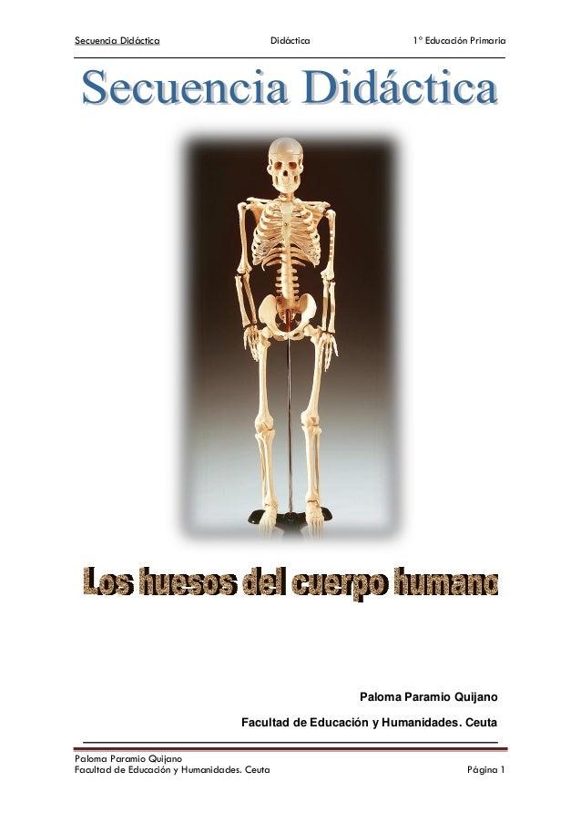 Secuencia Didáctica Didáctica 1º Educación PrimariaPaloma Paramio QuijanoFacultad de Educación y Humanidades. Ceuta Página...