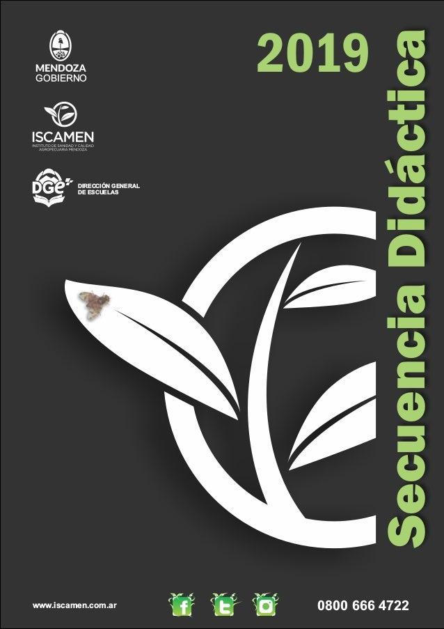 www.iscamen.com.ar 0800 666 4722 2019 SecuenciaDidáctica GOBIERNO DIRECCIÓN GENERAL DE ESCUELAS