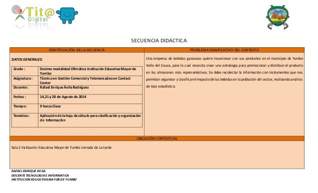RAFAEL ENRIQUE AVILA  DOCENTE TECNOLOGIA E INFORMATICA  INSTITUCION EDUCATIVA MAYOR DE YUMBO  SECUENCIA DIDÁCTICA  IDENTIF...