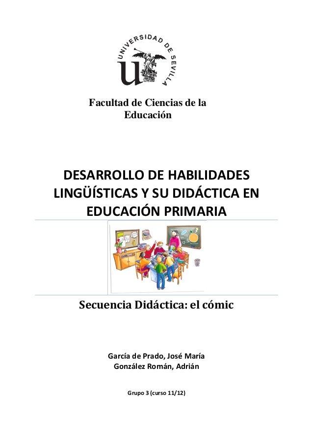 DESARROLLO DE HABILIDADES LINGÜÍSTICAS Y SU DIDÁCTICA EN EDUCACIÓN PRIMARIA Secuencia Didáctica: el cómic García de Prado,...