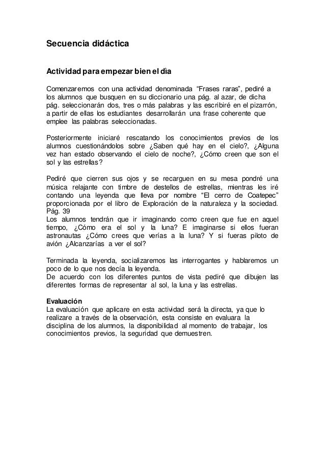 """Secuencia didáctica  Actividad para empezar bien el dìa  Comenzaremos con una actividad denominada """"Frases raras"""", pediré ..."""