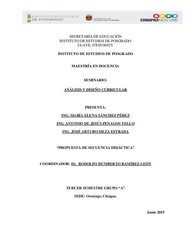 SECRETARÍA DE EDUCACIÓN INSTITUTO DE ESTUDIOS DE POSGRADO CLAVE: 07ESU0002Y INSTITUTO DE ESTUDIOS DE POSGRADO MAESTRÍA EN ...