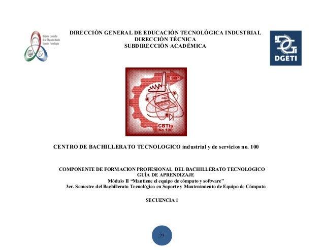 DIRECCIÓN GENERAL DE EDUCACIÓN TECNOLÓGICA INDUSTRIAL                       DIRECCIÓN TÉCNICA                    SUBDIRECC...