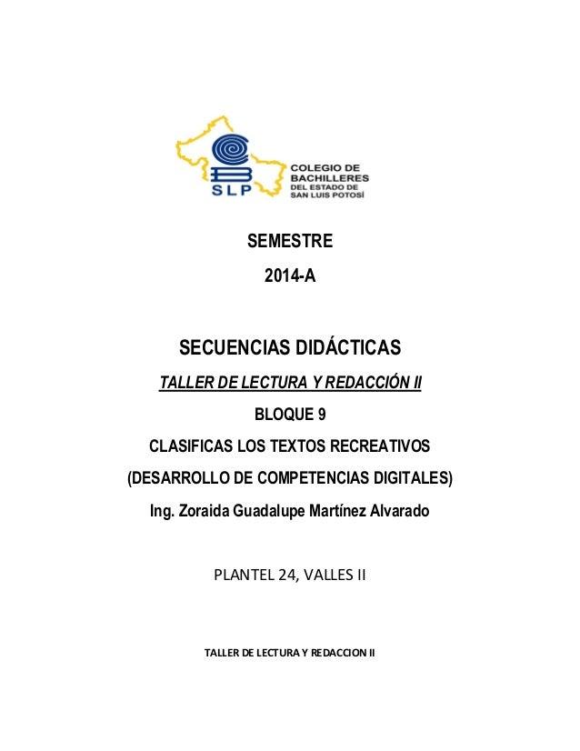 SEMESTRE 2014-A SECUENCIAS DIDÁCTICAS TALLER DE LECTURA Y REDACCIÓN II BLOQUE 9 CLASIFICAS LOS TEXTOS RECREATIVOS (DESARRO...