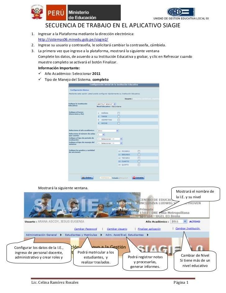 SECUENCIA DE TRABAJO EN EL APLICATIVO SIAGIE           1. Ingresar a la Plataforma mediante la dirección electrónica:     ...