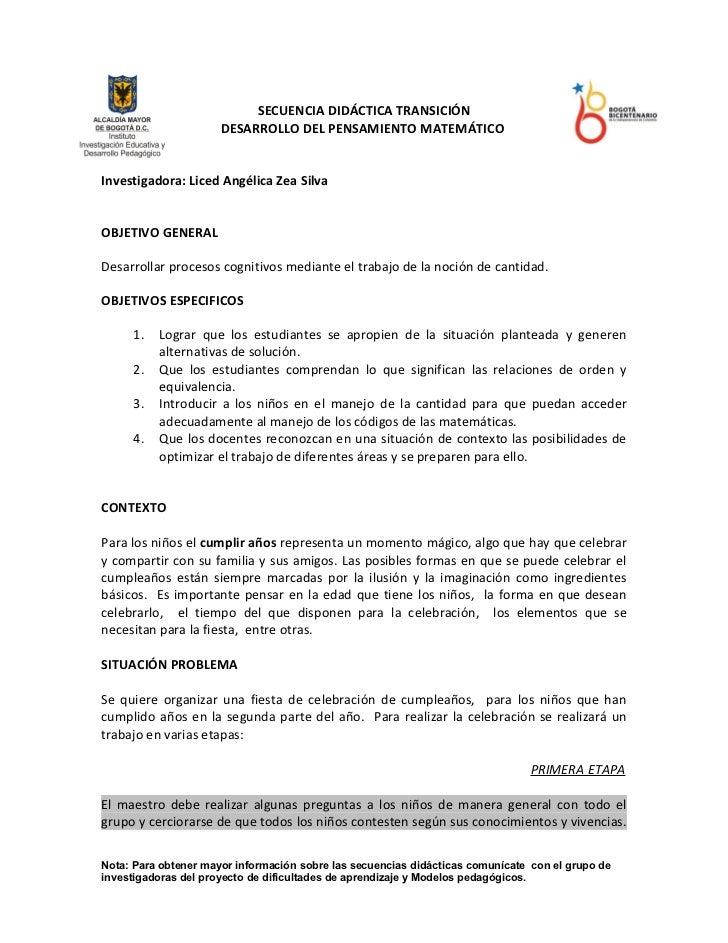 SECUENCIA DIDÁCTICA TRANSICIÓN                      DESARROLLO DEL PENSAMIENTO MATEMÁTICOInvestigadora: Liced Angélica Zea...