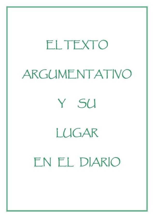 EL TEXTOARGUMENTATIVO    Y   SU    LUGAR EN EL DIARIO