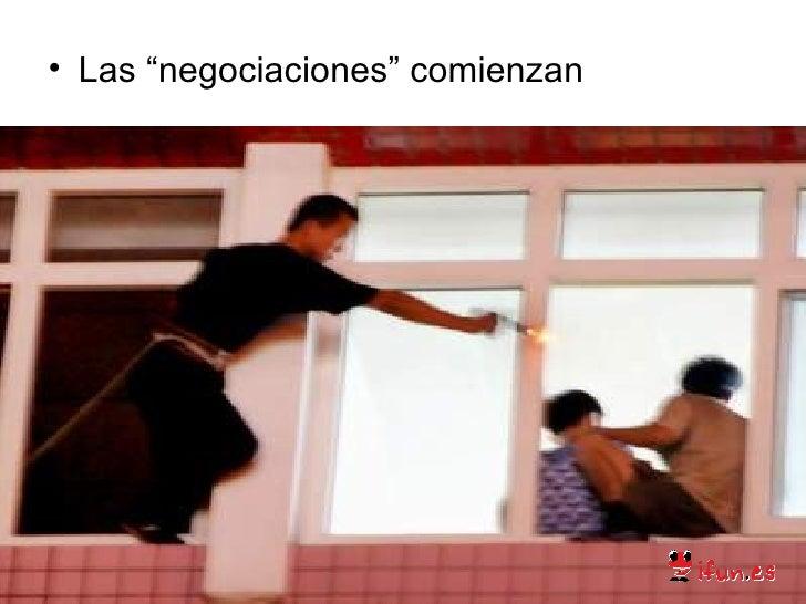 "<ul><li>Las ""negociaciones"" comienzan </li></ul>"