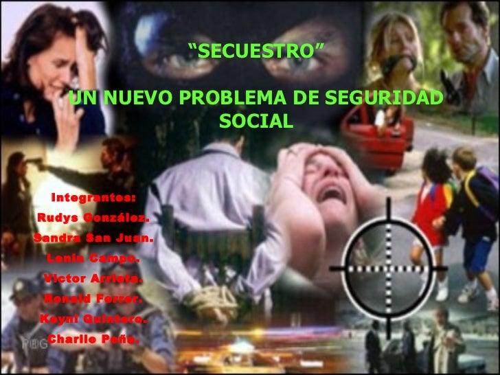 "Integrantes: Rudys González. Sandra San Juan. Lenin Campo. Victor Arrieta. Ronald Ferrer. Keyni Quintero. Charlie Peña. "" ..."