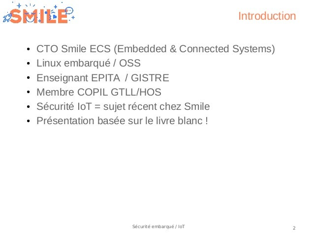 OSIS19_IoT : State of the art in security for embedded systems and IoT, by Pierre Ficheux Slide 2