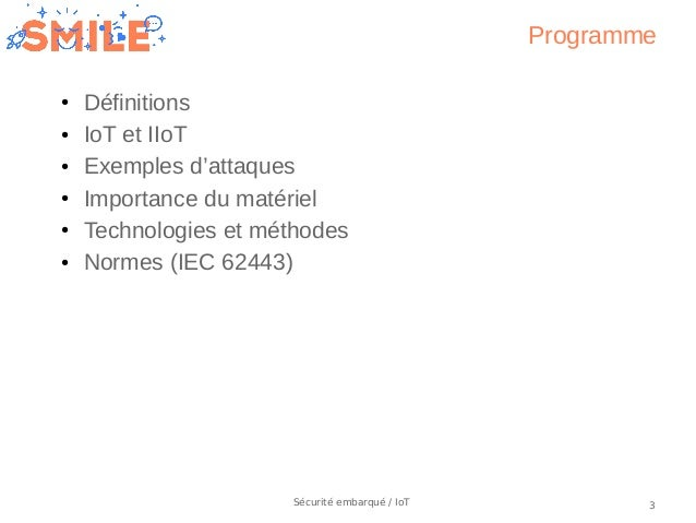 OSIS19_IoT : State of the art in security for embedded systems and IoT, by Pierre Ficheux Slide 3