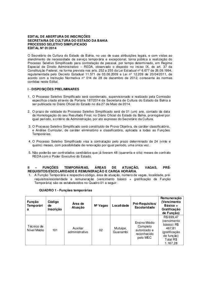 EDITAL DE ABERTURA DE INSCRIÇÕES SECRETARIA DE CULTURA DO ESTADO DA BAHIA PROCESSO SELETIVO SIMPLIFICADO EDITAL Nº 01/2014...
