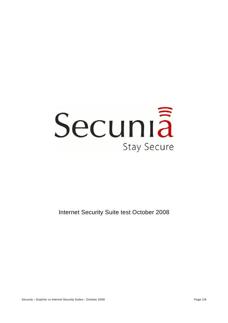 Internet Security Suite test October 2008     Secunia – Exploits vs Internet Security Suites - October 2008          Page ...