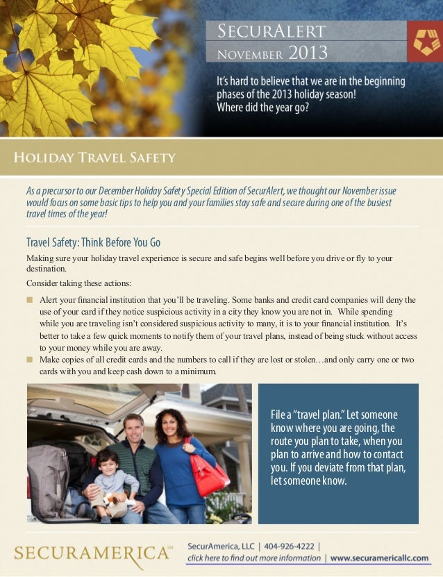 As a precursor to our December Holiday Safety Special Edition of SecurAlert, we thought our November issue would focus on ...