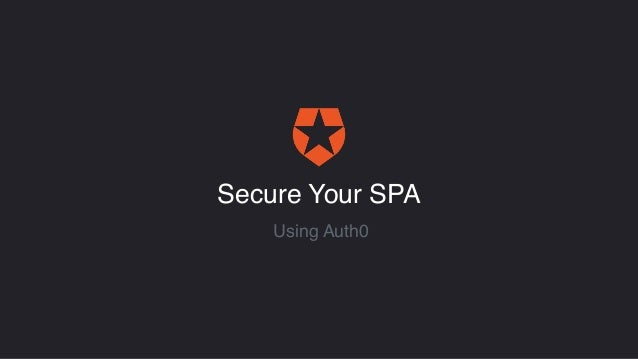 Secure Your SPA Using Auth0