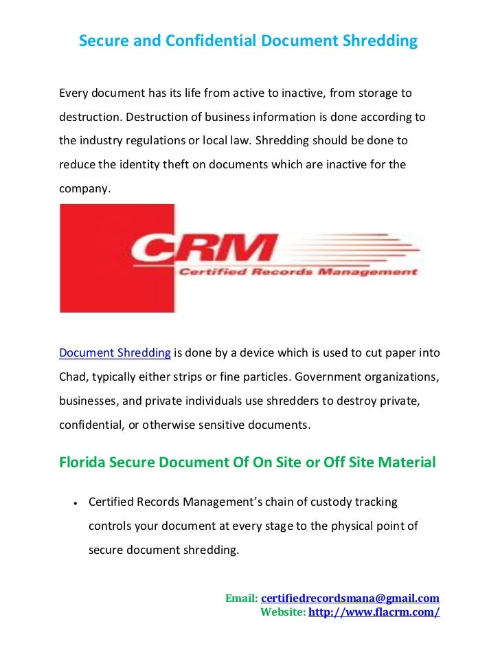 Secure and Confidential Document ShreddingEvery document has its life from active to inactive, from storage todestruction....