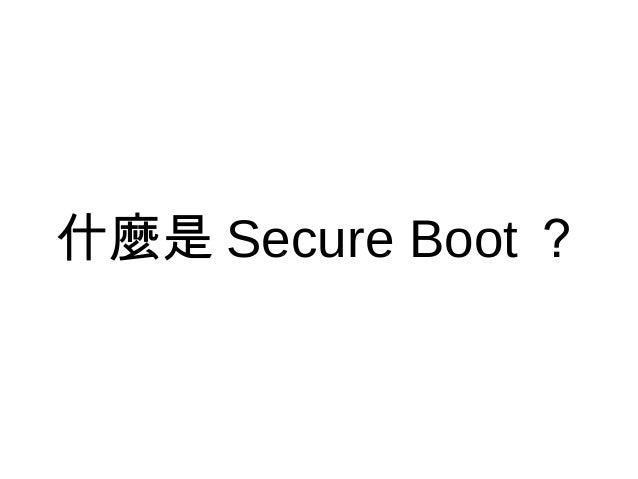 Secureboot Survival Guide Slide 2