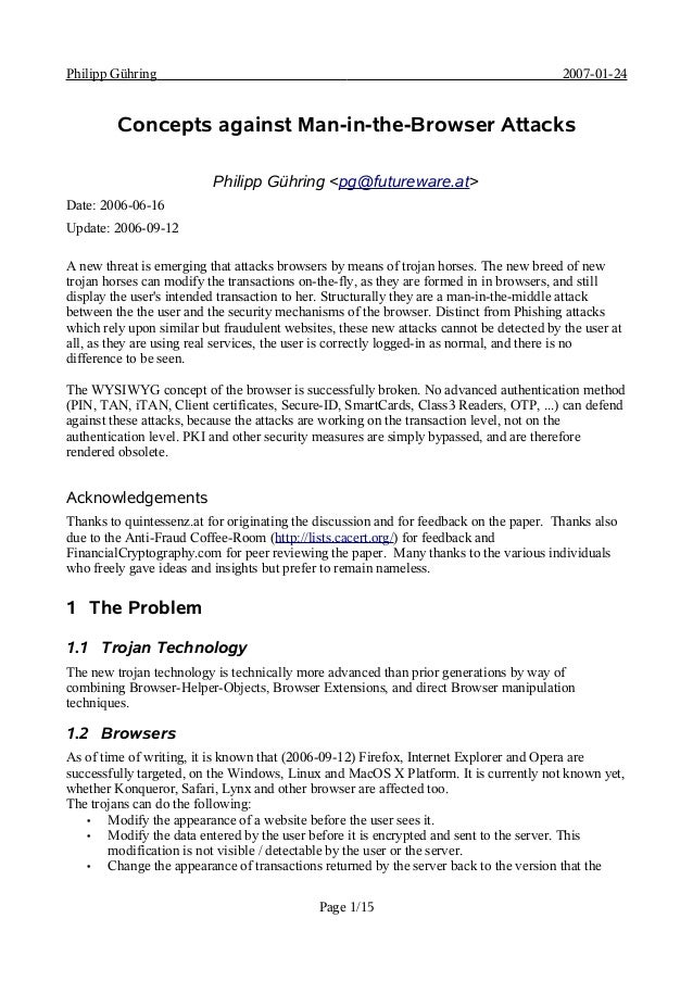 Philipp Gühring 2007-01-24Concepts against Man-in-the-Browser AttacksPhilipp Gühring <pg@futureware.at>Date: 2006-06-16Upd...