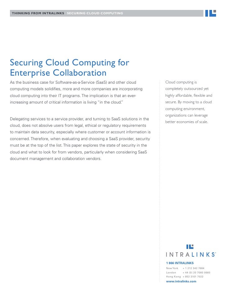 Thinking from inTraLinks securing cLoud compuTing     Securing Cloud Computing for Enterprise Collaboration As the busines...