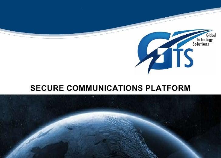 SECURE COMMUNICATIONS PLATFORM